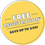Free Registration* Save up to $50!