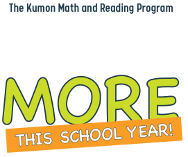 The Kumon Math and Reading Program | Open your kids up to more this school year!